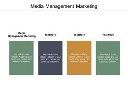 Media Management Marketing Ppt Powerpoint Presentation Summary Graphics Example Cpb