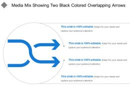 Media Mix Showing Two Black Colored Overlapping Arrows