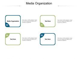 Media Organization Ppt Powerpoint Presentation Gallery Gridlines Cpb
