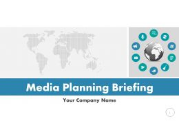 Media Planning Briefing PowerPoint Presentation Slides