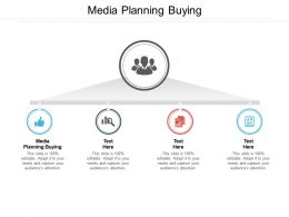 Media Planning Buying Ppt Powerpoint Presentation Layouts Brochure Cpb