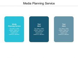 Media Planning Service Ppt Powerpoint Presentation Infographic Template Show Cpb