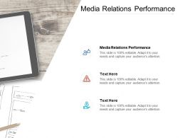 Media Relations Performance Ppt Powerpoint Presentation Model Picture Cpb