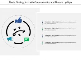 Media Strategy Icon With Communication And Thumbs Up Sign