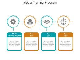Media Training Program Ppt Powerpoint Presentation Ideas Shapes Cpb