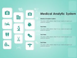 Medical Analytic System Ppt Powerpoint Presentation Icon Sample