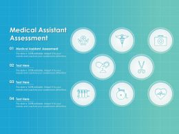 Medical Assistant Assessment Ppt Powerpoint Presentation Summary Ideas