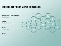 Medical Benefits Of Stem Cell Research Ppt Powerpoint Presentation Infographic Template