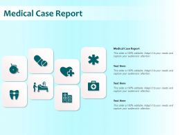 Medical Case Report Ppt Powerpoint Presentation Styles Outline