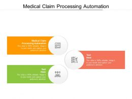 Medical Claim Processing Automation Ppt Powerpoint Presentation Infographics Cpb