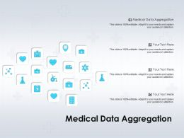 Medical Data Aggregation Ppt Powerpoint Presentation Show Backgrounds