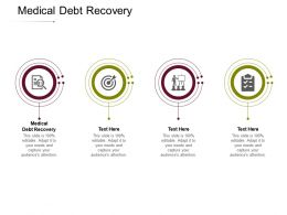 Medical Debt Recovery Ppt Powerpoint Presentation Infographics Elements Cpb