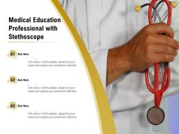 Medical Education Professional With Stethoscope