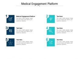 Medical Engagement Platform Ppt Powerpoint Presentation Layouts Design Inspiration Cpb
