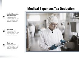Medical Expenses Tax Deduction Ppt Powerpoint Summary Example Topics Cpb