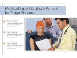 Medical Expert Evaluate Patient For Triage Process
