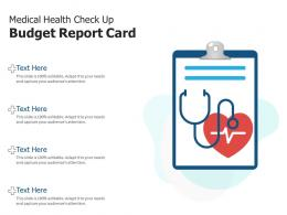 Medical Health Check Up Budget Report Card