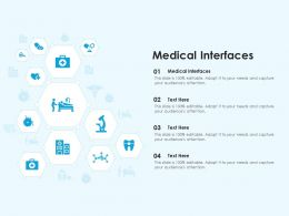 Medical Interfaces Ppt Powerpoint Presentation File Grid