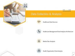 Medical Management Data Collection And Analysis Ppt Inspiration Outline
