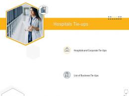 Medical Management Hospitals Tie Ups Ppt Powerpoint Infographics Objects