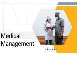 Medical Management Powerpoint Presentation Slides