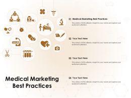 Medical Marketing Best Practices Ppt Powerpoint Presentation Ideas Slideshow
