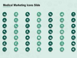 Medical Marketing Icons Slide Ppt Powerpoint Presentation Pictures Information