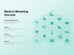 Medical Marketing Success Ppt Powerpoint Presentation Layouts Slide Download