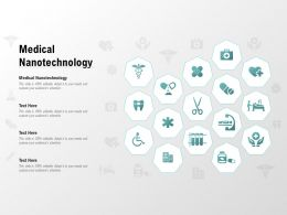 Medical Nanotechnology Ppt Powerpoint Presentation Icon Graphics Download