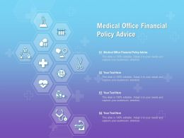Medical Office Financial Policy Advice Ppt Powerpoint Presentation File Ideas