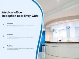 Medical Office Reception Near Entry Gate
