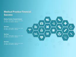 Medical Practice Financial Success Ppt Powerpoint Presentation Portfolio Graphics Download