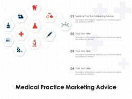 Medical Practice Marketing Advice Ppt Powerpoint Presentation Pictures Show