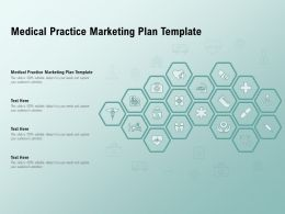 Medical Practice Marketing Plan Template Ppt Powerpoint Presentation Pictures Graphics