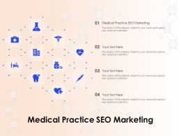 Medical Practice SEO Marketing Ppt Powerpoint Presentation Styles Icons