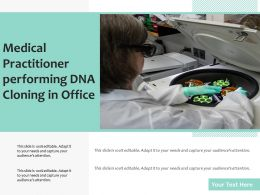 Medical Practitioner Performing DNA Cloning In Office