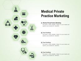 Medical Private Practice Marketing Ppt Powerpoint Presentation Icon File Formats