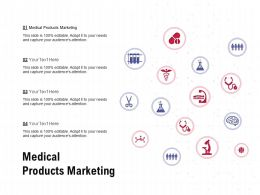 Medical Products Marketing Ppt Powerpoint Presentation File Visuals