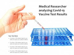 Medical Researcher Analyzing Covid 19 Vaccine Test Results