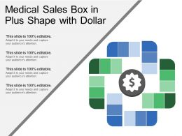 Medical Sales Box In Plus Shape With Dollar