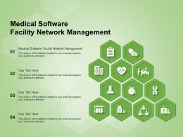 Medical Software Facility Network Management Ppt Powerpoint Presentation Ideas Format