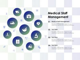 Medical Staff Management Ppt Powerpoint Presentation Model Design Inspiration