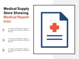 Medical Supply Store Showing Medical Report Icon