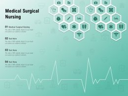 Medical Surgical Nursing Ppt Powerpoint Presentation Professional Infographics
