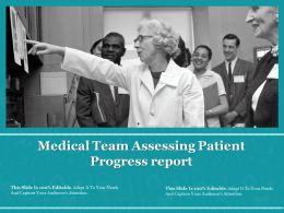 Medical Team Assessing Patient Progress Report