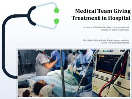 Medical Team Giving Treatment In Hospital