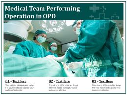 Medical Team Performing Operation In OPD