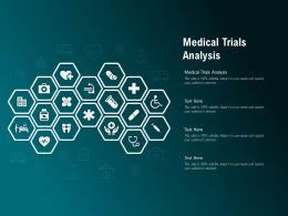 Medical Trials Analysis Ppt Powerpoint Presentation Outline Infographics