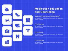 Medication Education And Counseling Ppt Powerpoint Presentation Slides Graphics Design