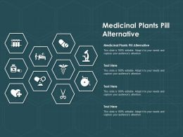 Medicinal Plants Pill Alternative Ppt Powerpoint Presentation Gallery Graphic Tips
